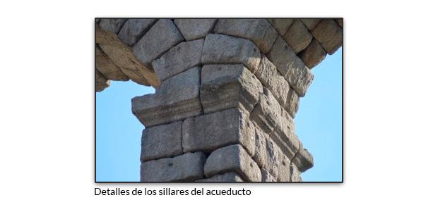 Detalles de los sillares del acueducto