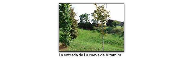 La entrada de La cueva de Altamira
