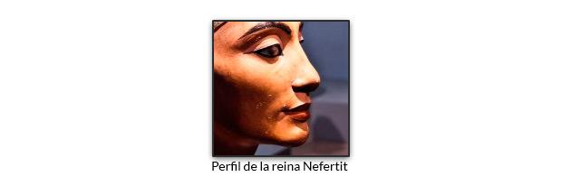 Perfil de la reina Nefertiti