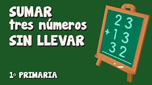 Suma de tres números sin llevadas (II)