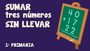 Suma de tres números sin llevadas (III)