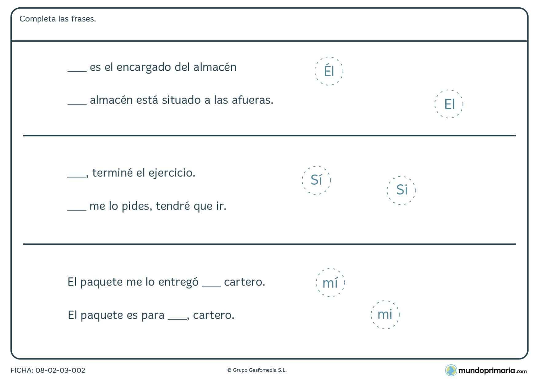 Ficha con EL, SI y MI y en la que según el contexto debes de pnerles tilde o no.