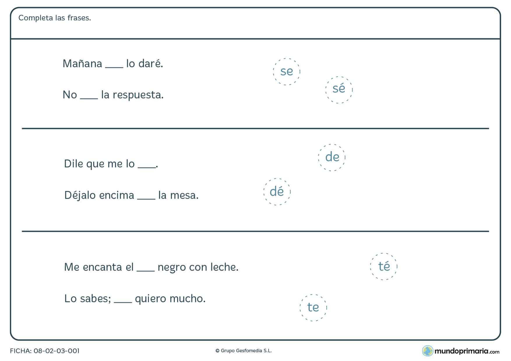 Ficha con SE, DE y TE en la que deberas diferenciar claramento cuando se tildan y cuando no.
