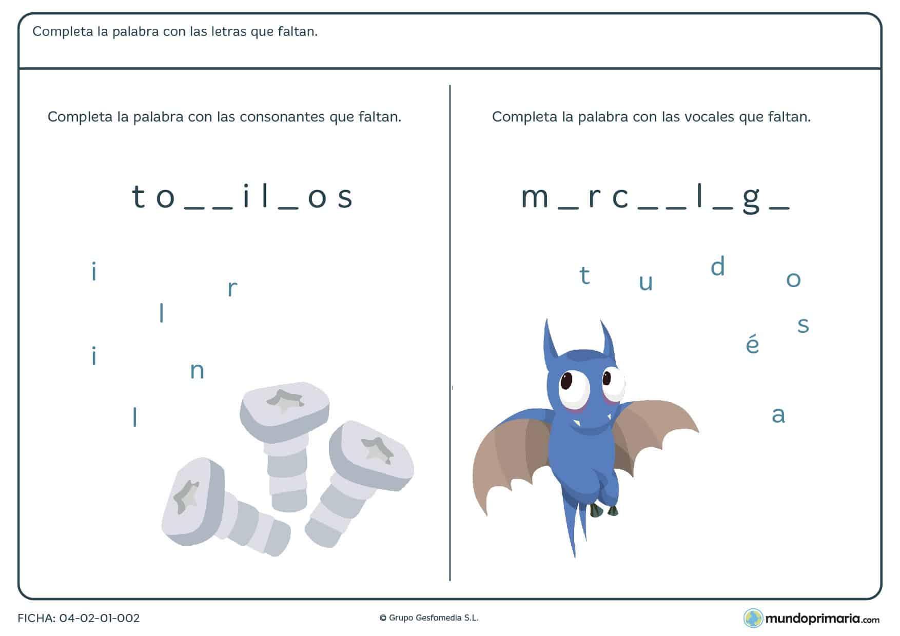 Ficha de añadir vocales y consonantes a las palabras con las opciones que se dan, para 2º primaria.