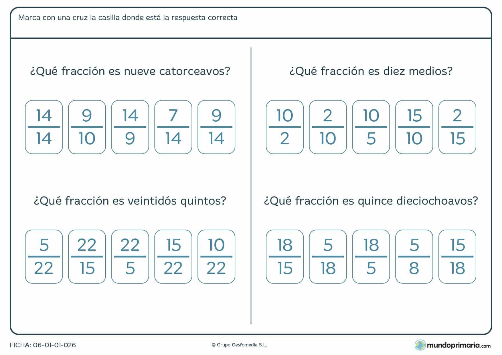 Ficha de a qué fracción corresponde la que te damos, para ello marca una de las cuatro posibles soluciones.