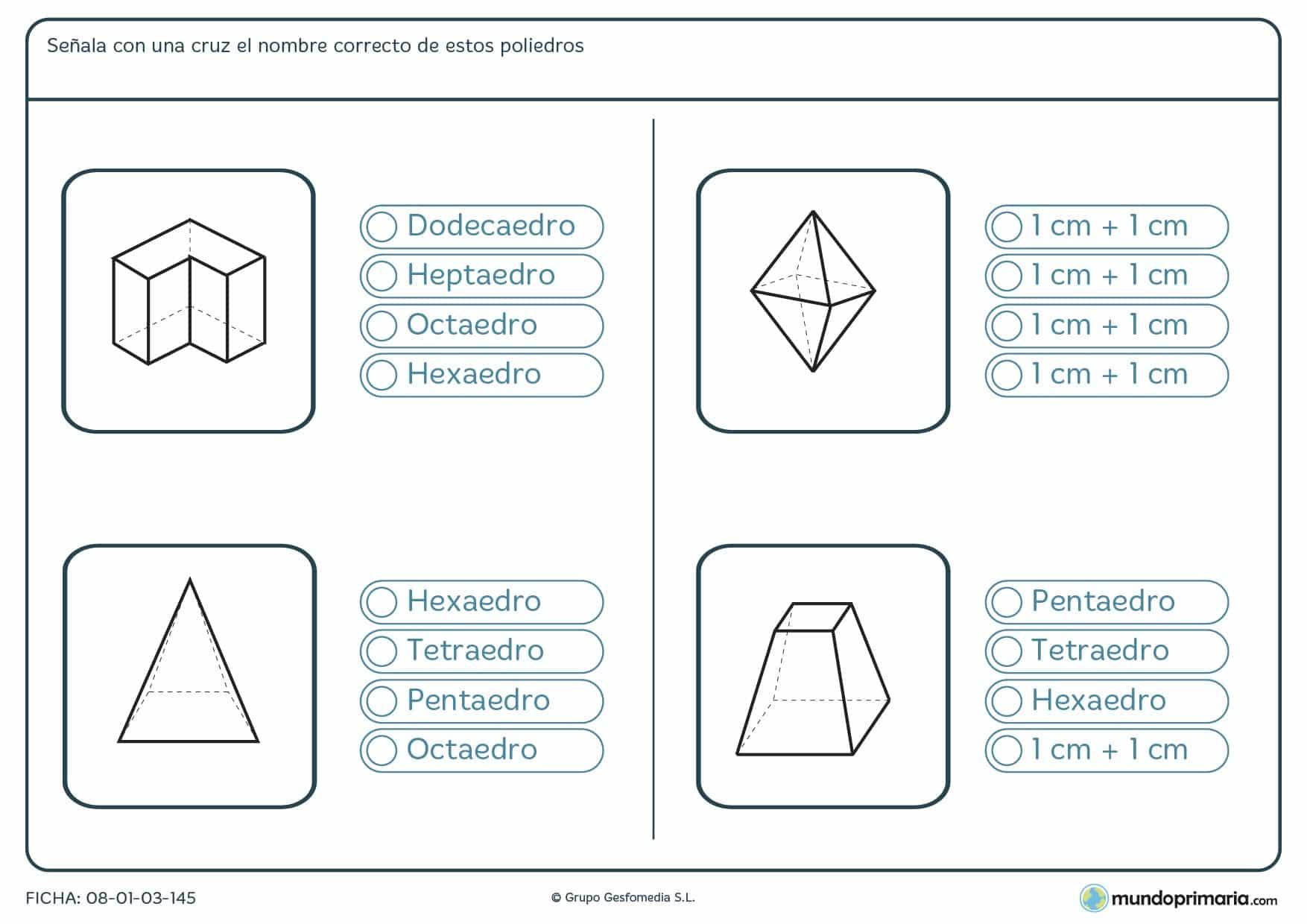 Ficha de averiguar el poliedro representado en la ficha marcando su nombre correctamente.
