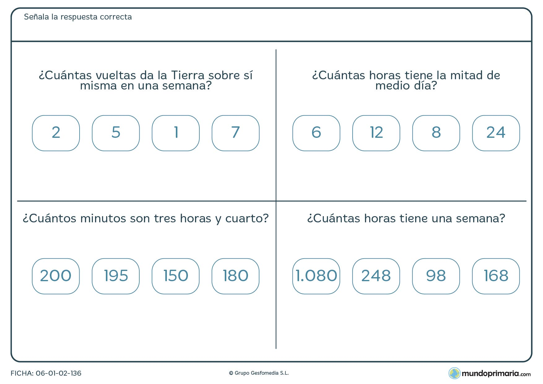 Ficha de cálculo de horas en determinados sucesos y la que deberás marcar la respuesta correcta.