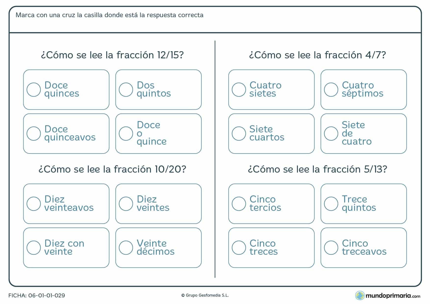 Ficha de cómo leer fracciones numéricas en palabras. Tacha la respuesta correcta.