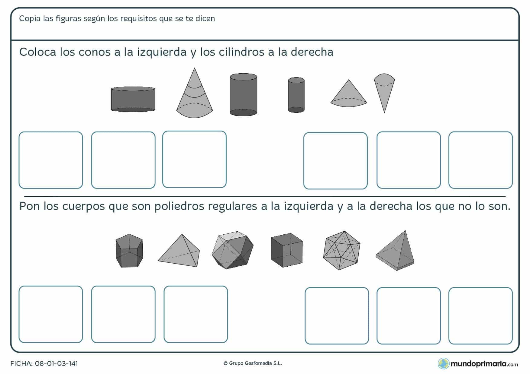 Ficha de colocar conos aun lado y cilindros al otro, al igual que poliedros regulares y que no lo son.