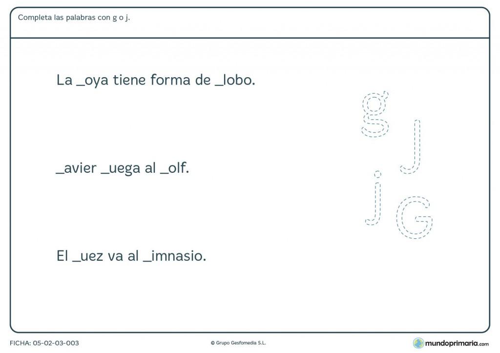 Ficha de completar con las letras g o j para primaria