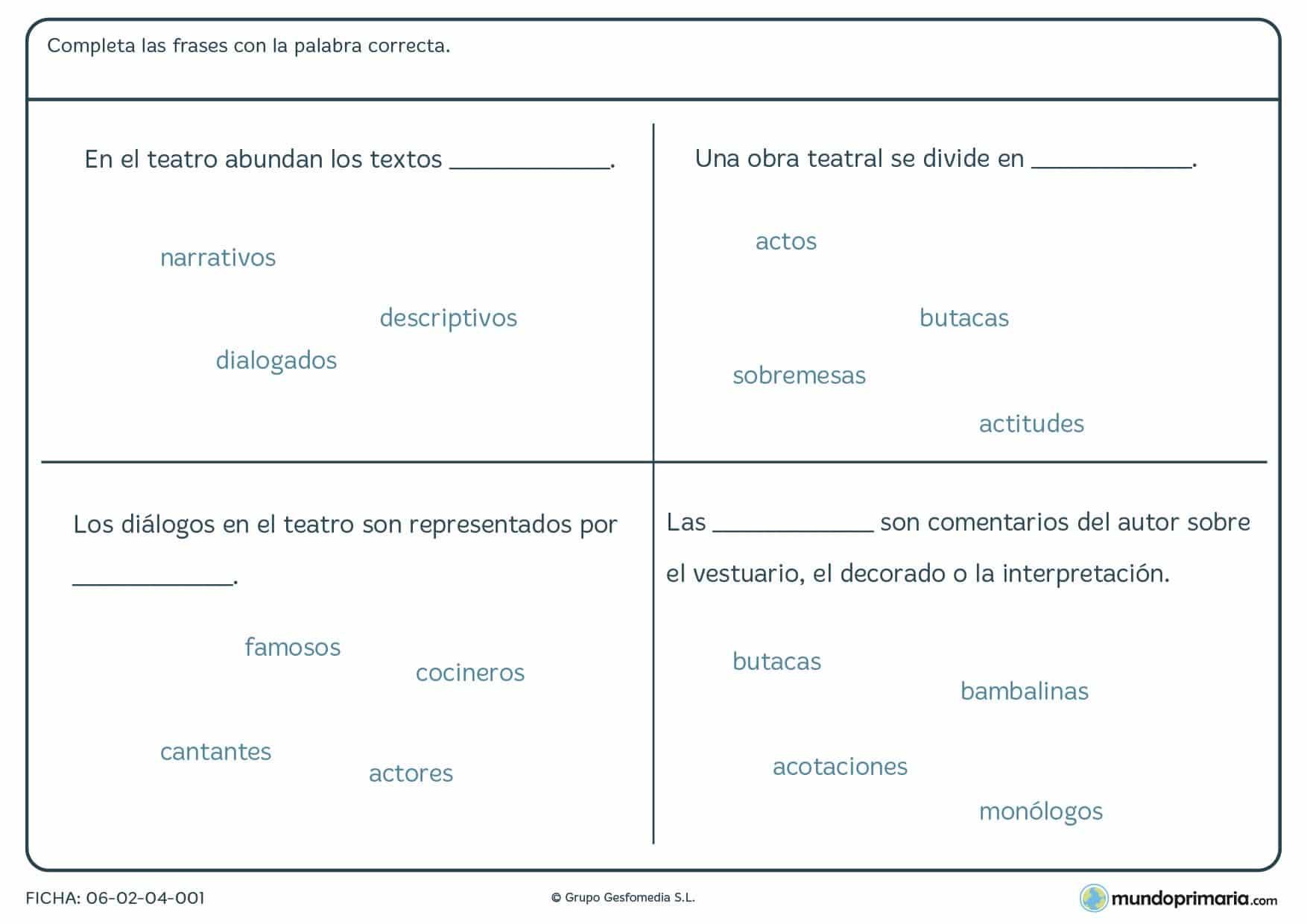 Ficha de completar frases correctemente en la que deberás elegir la palabra correcta de cada bloque.