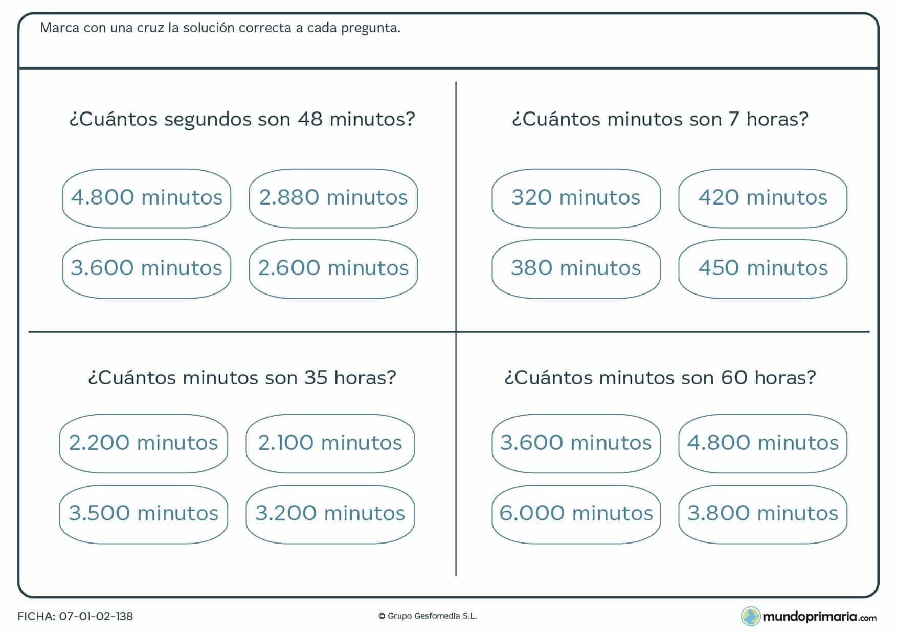 Ficha de cuántos minutos son hay en las horas que te indicamos. Tacha la respuesta correcta.
