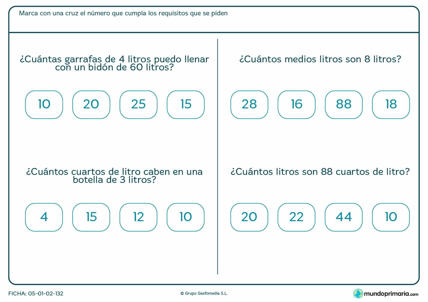 Ficha de cuartos de litro que has de pasar a litros o medios litros según el caso.