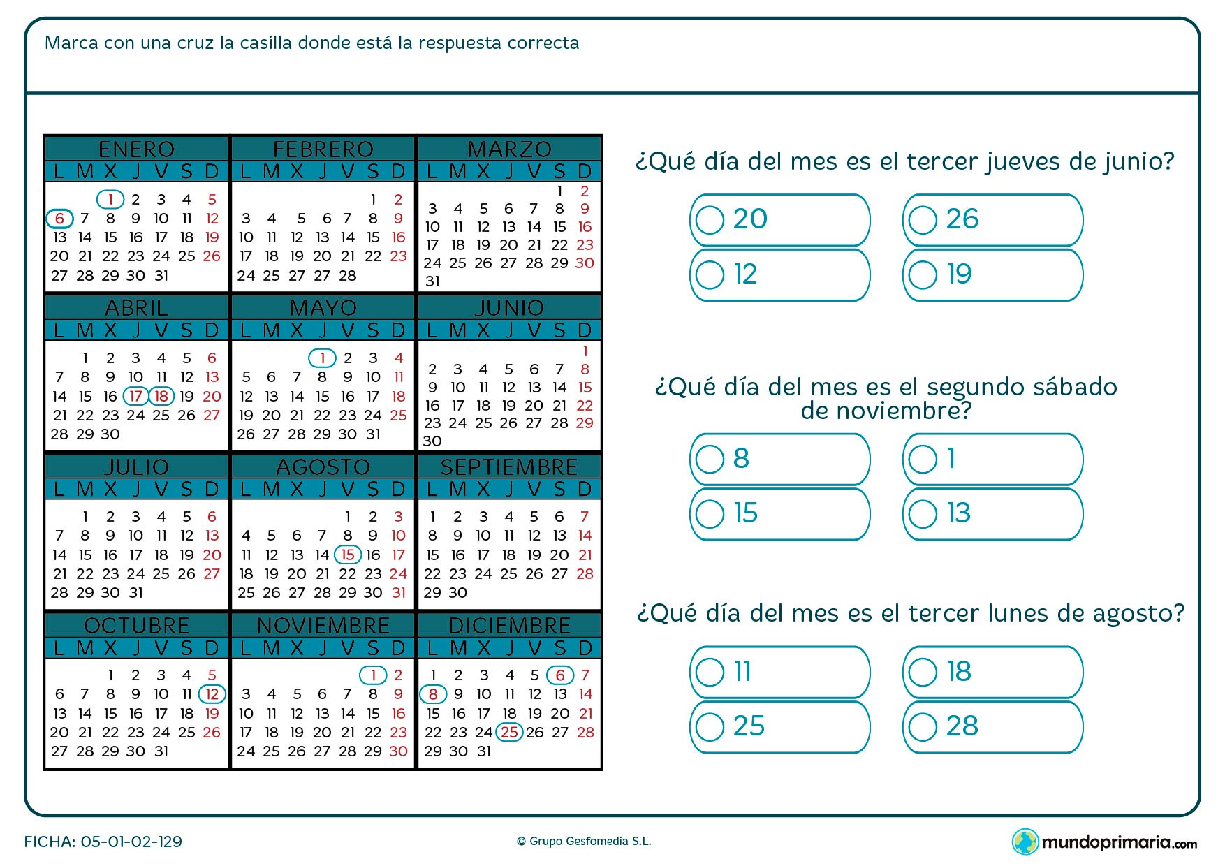 Ficha de días de calendario en la que se presenta un día y su posición ordinal dentro del calendario y en el que has de averiguar de qué número se trata.