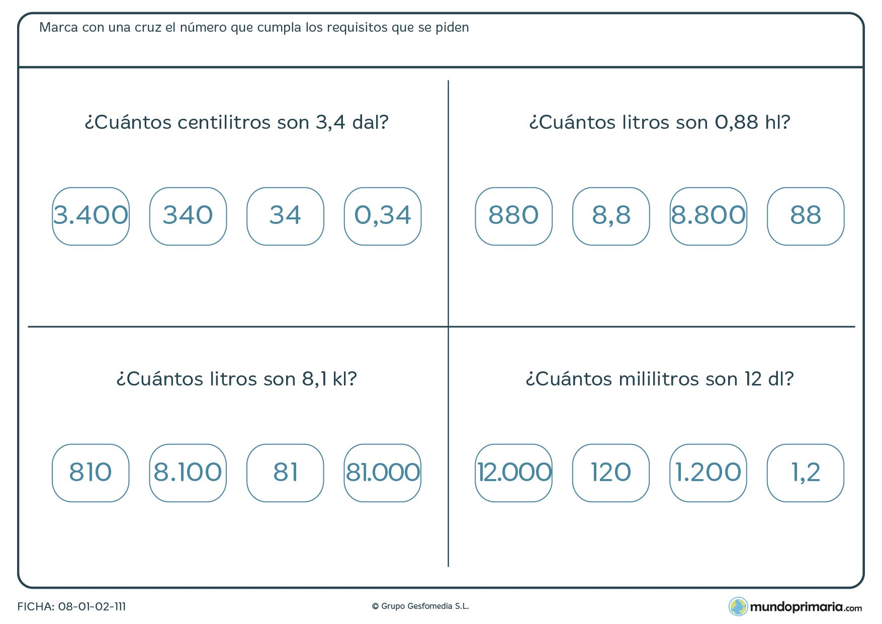 Ficha de equivalencia de litros en la que debes marcar la respuesta correcta de las 4 que te damos.