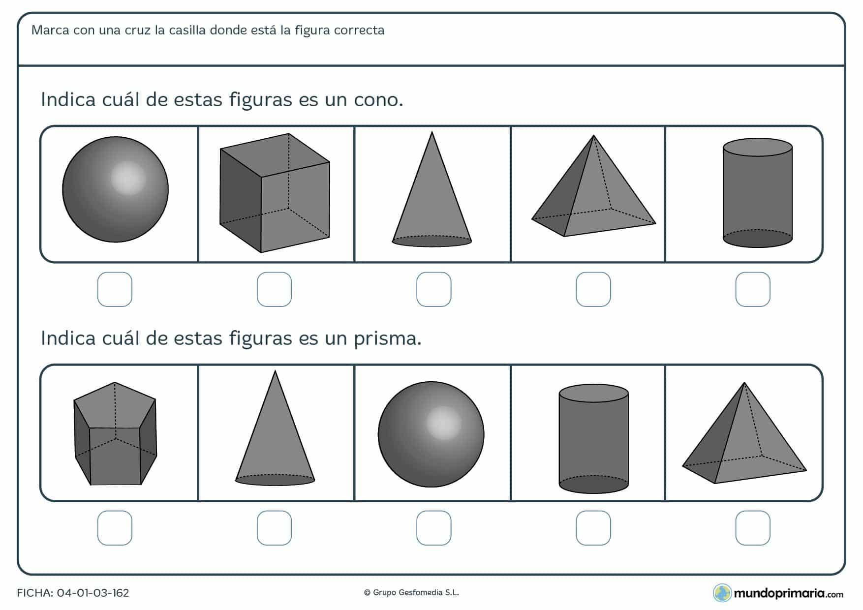 Ficha de identificar un cono y un prisma señalándolos entre las diferentes opciones que te mostramos.
