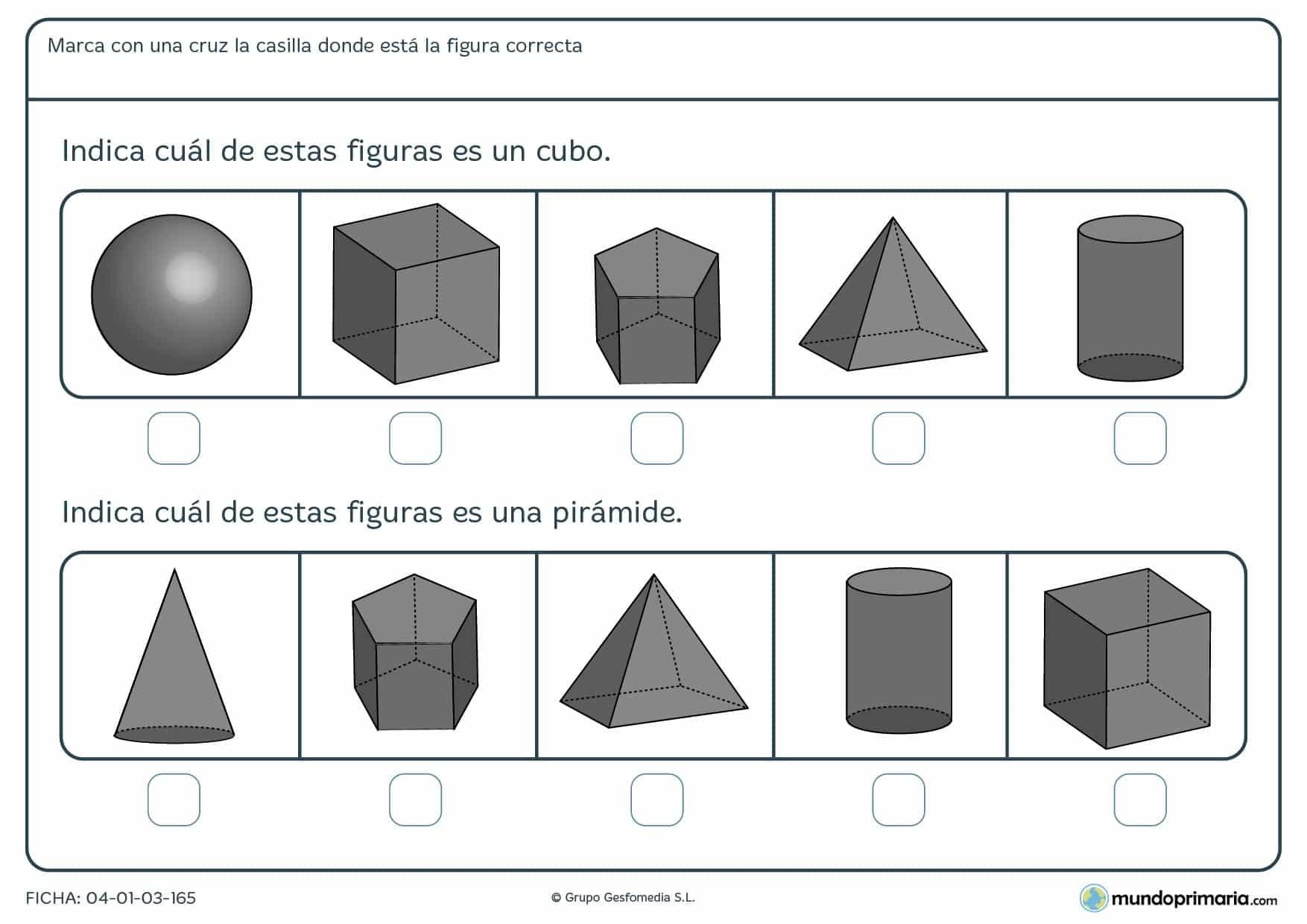 Ficha de identificar cubos y diferentes cuerpos geométrico señalando la respuesta correcta.