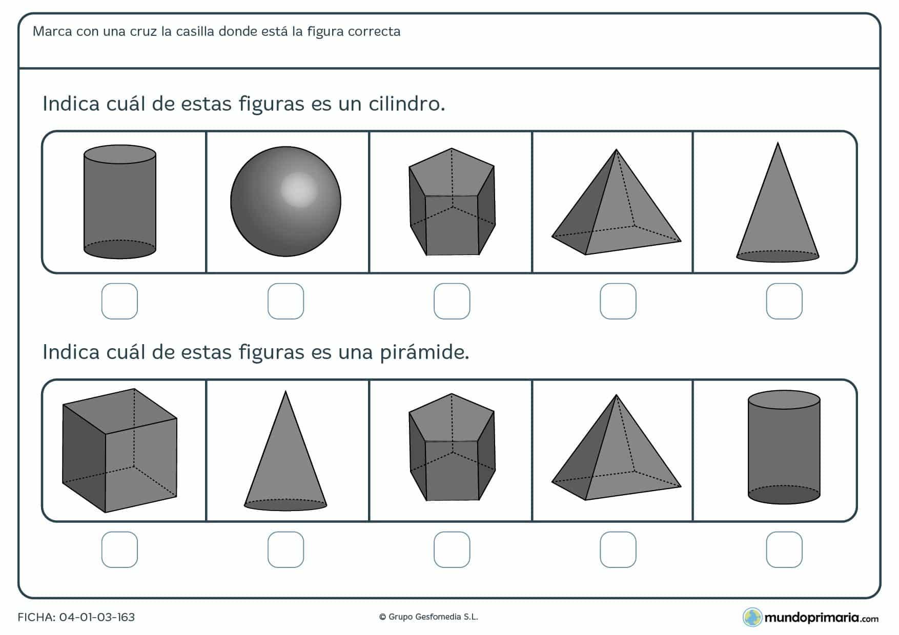 Ficha de identificar cuerpos geométricos marcando los 2 que se te piden entre diferentes de ellos.