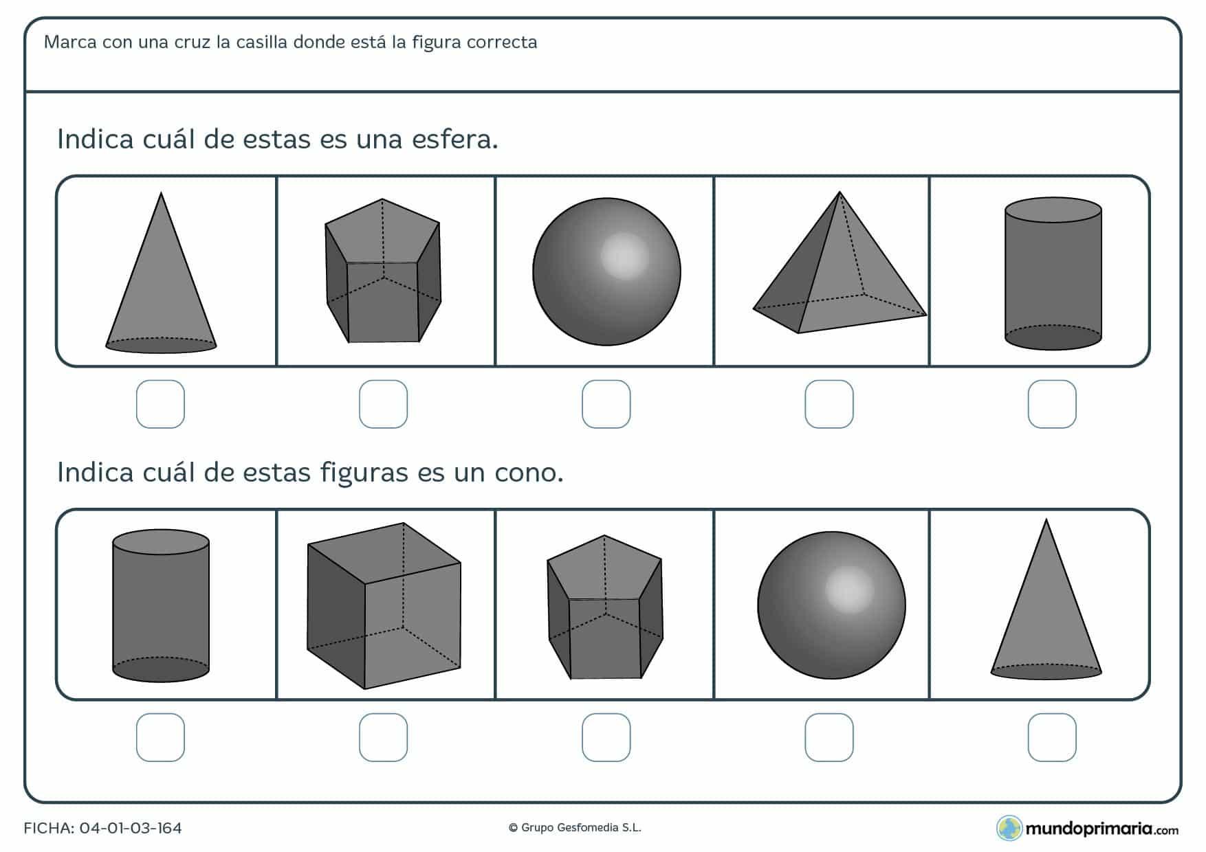 Ficha de identificar esferas, conos, cubos, etc. Hay que marcar 2 cuerpos geométricos entre 10 figuras diferentes.