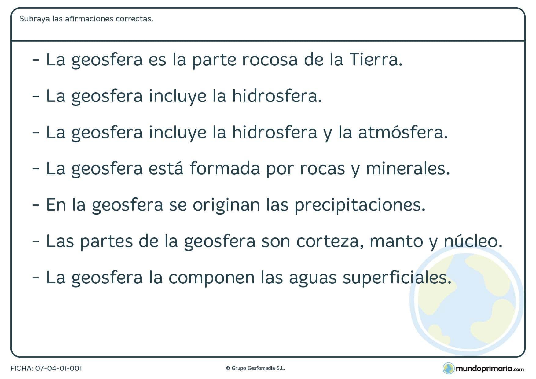 Ficha de la geoesfera para subrayar las frases correctas referentes a ella, sus partes y su composición.