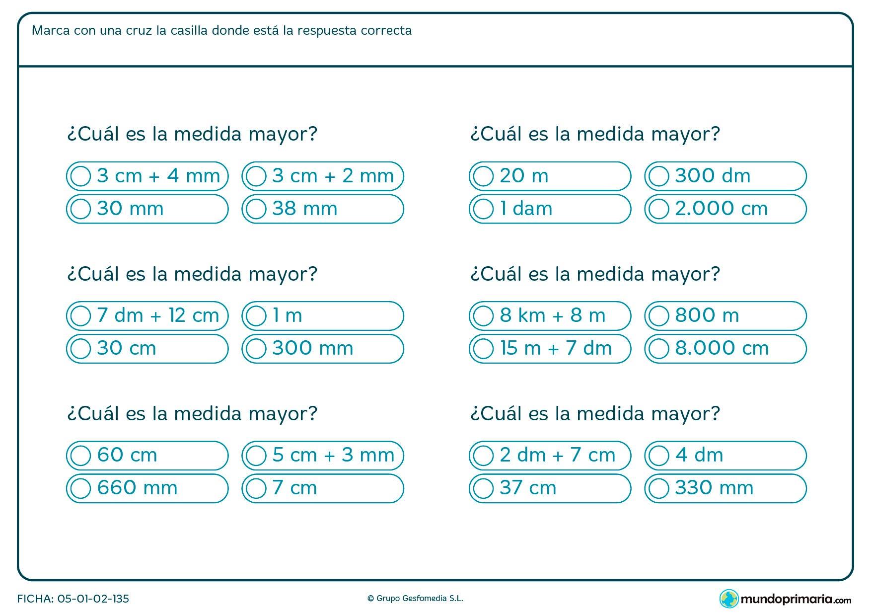 Ficha de la medida mayor en la que presentamos6 ejercicios en los que tendrás que averiguar la mayor medida de varias cantidades.