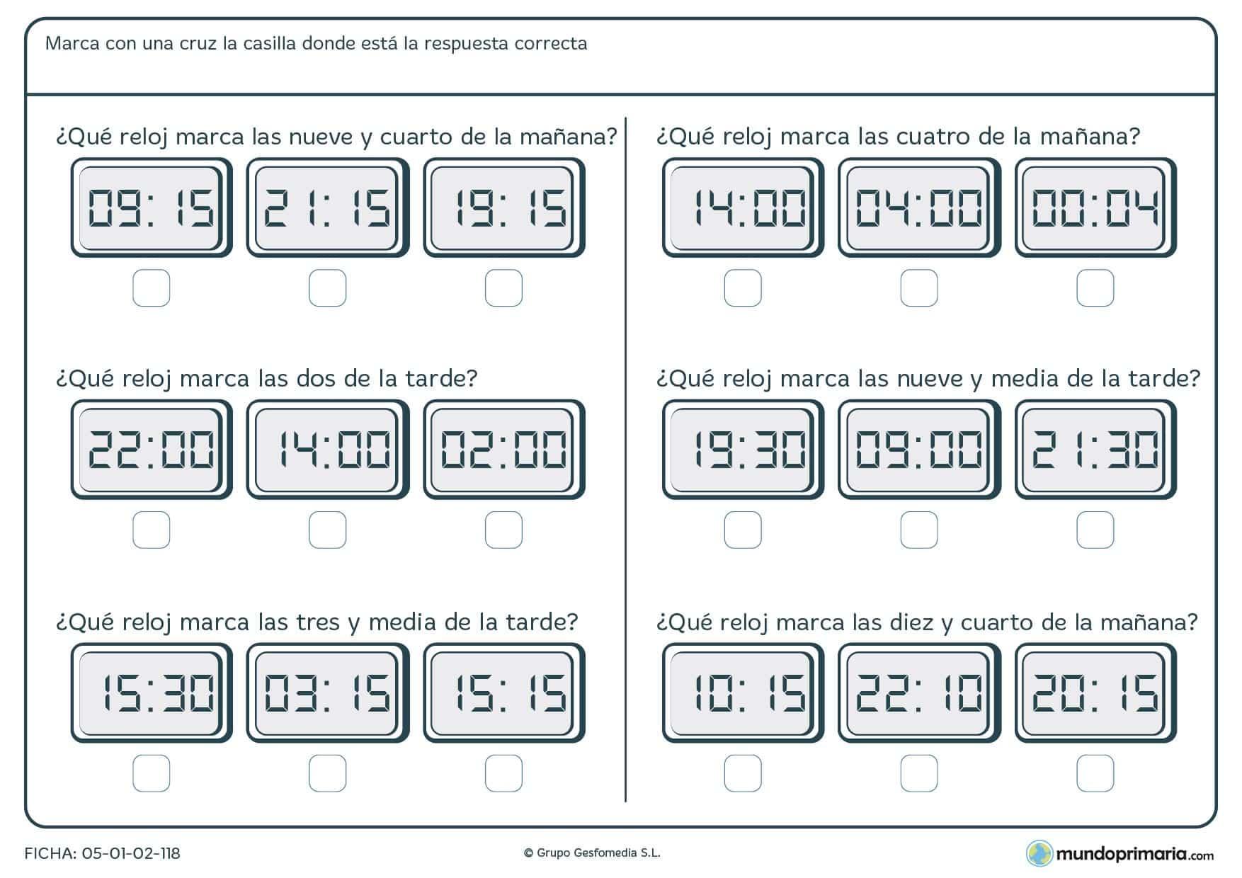 Ficha de lectura de relojes para que marques con una x la repuesta correcta de la hora que te pedimos.