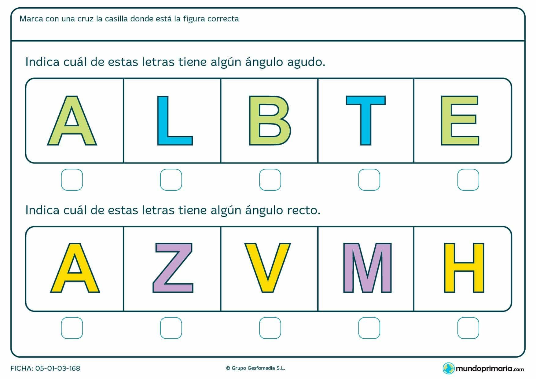 Ficha de letras y ángulos en la que te presentamos varias letras en mayúscula y tienes que encontrar en elllas el ángulo que te decimos.