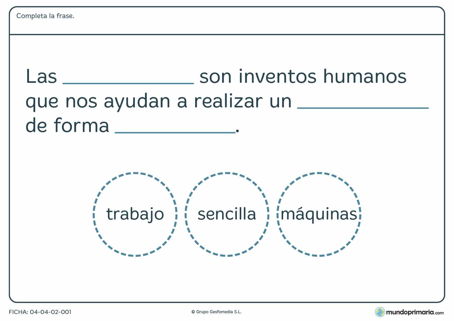Ficha de máquinas en la que has de completar una frase sobre este tema.