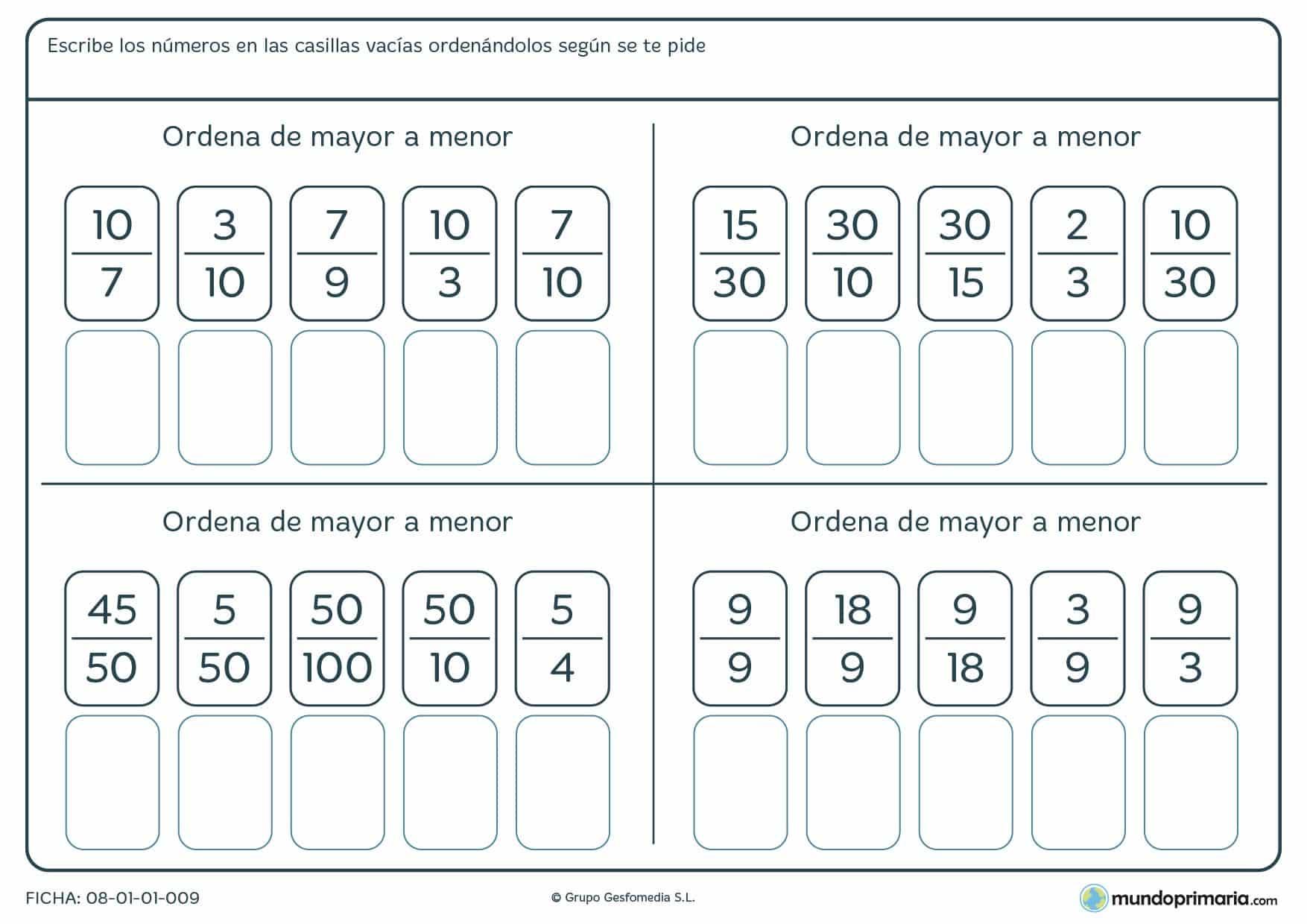 Ficha de mayor a menor fracciones para colocar en el orden que se te pida y de manera correcta.