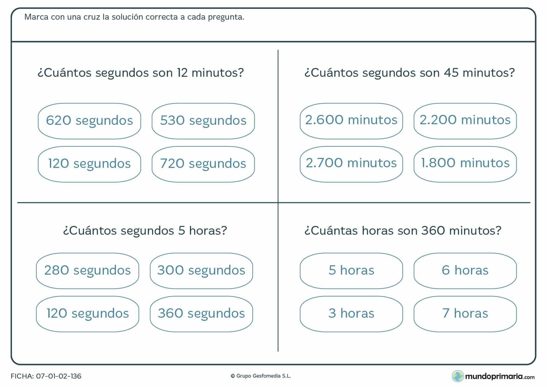 Ficha de minutos, horas y segundos, marca la respuesta correcta después de hallar la equivalencia.