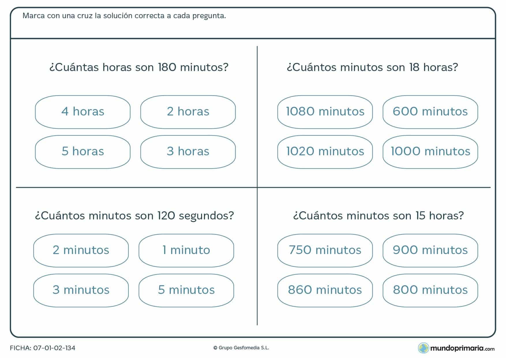 Ficha de minutos y horas y segundos, cuánto es la equivalencia entre ellas. Marca la cifra correcta.
