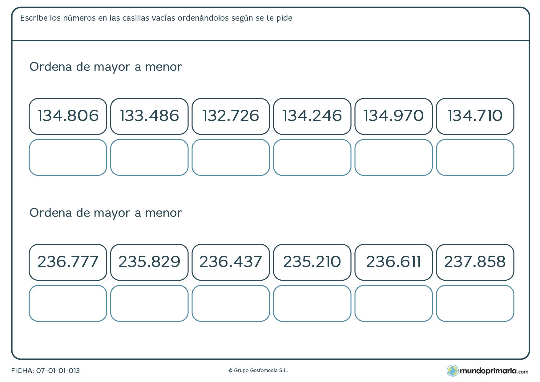 Ficha de números de 6 cifras de mayor a menor para colocarlos de forma correcta según te pide el enunciado.