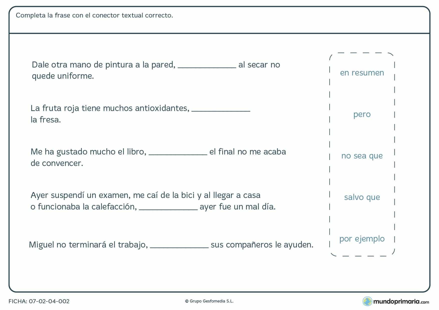 Ficha de nexo textual en la que debes aplicar bien estos nexos entre las frases que te ponemos.