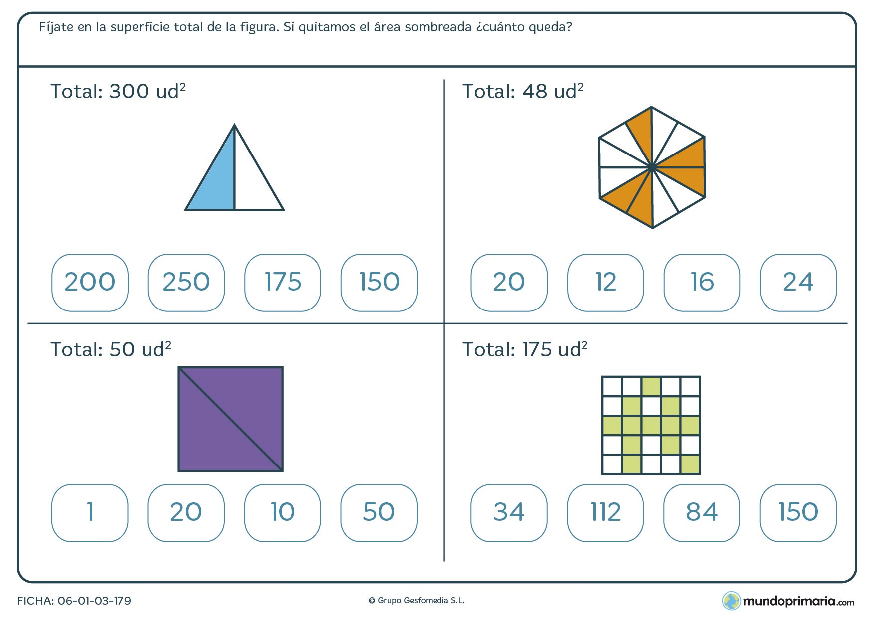 Ficha de operar con unidades cuadradas y marca la respuesta correcta una vez que hayas hecho la operación.