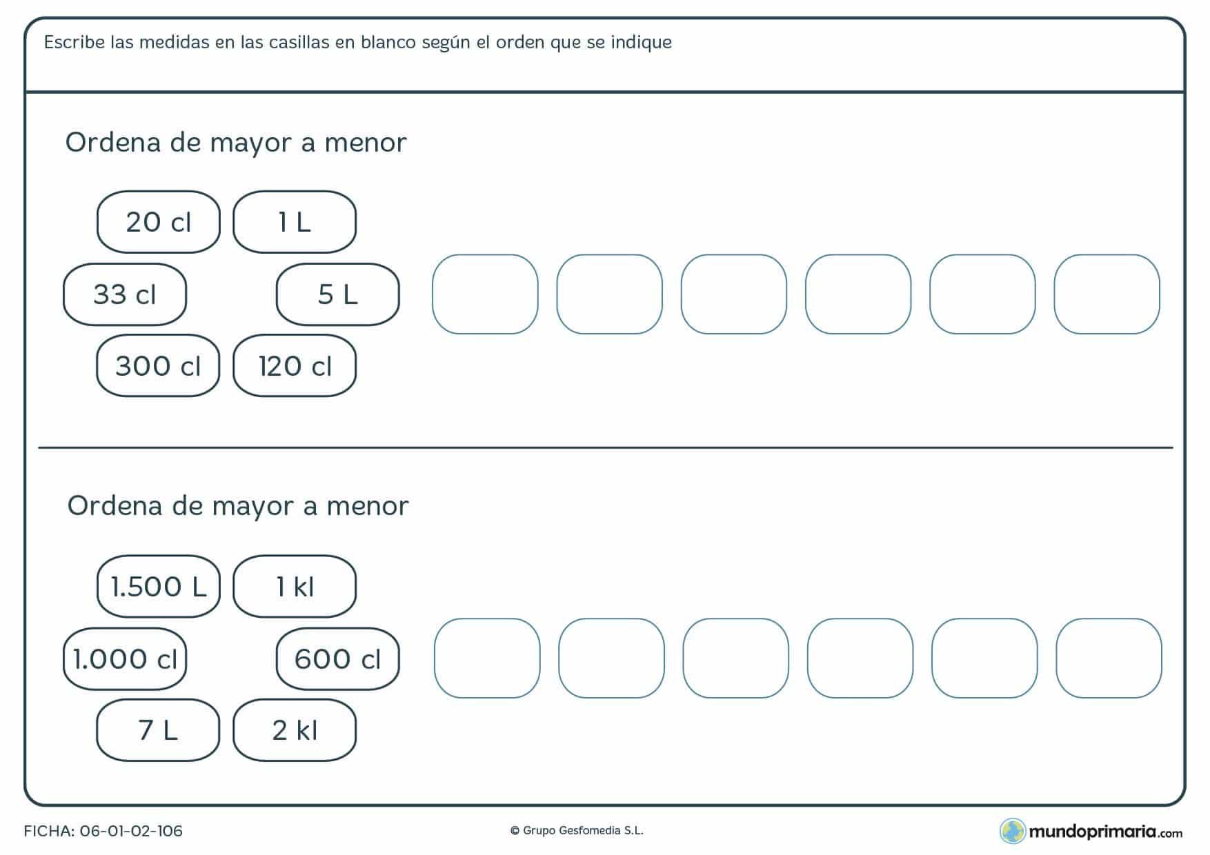 Ficha de ordenar capacidades de mayor a menor rellenando las casillas en blanco de forma correcta.