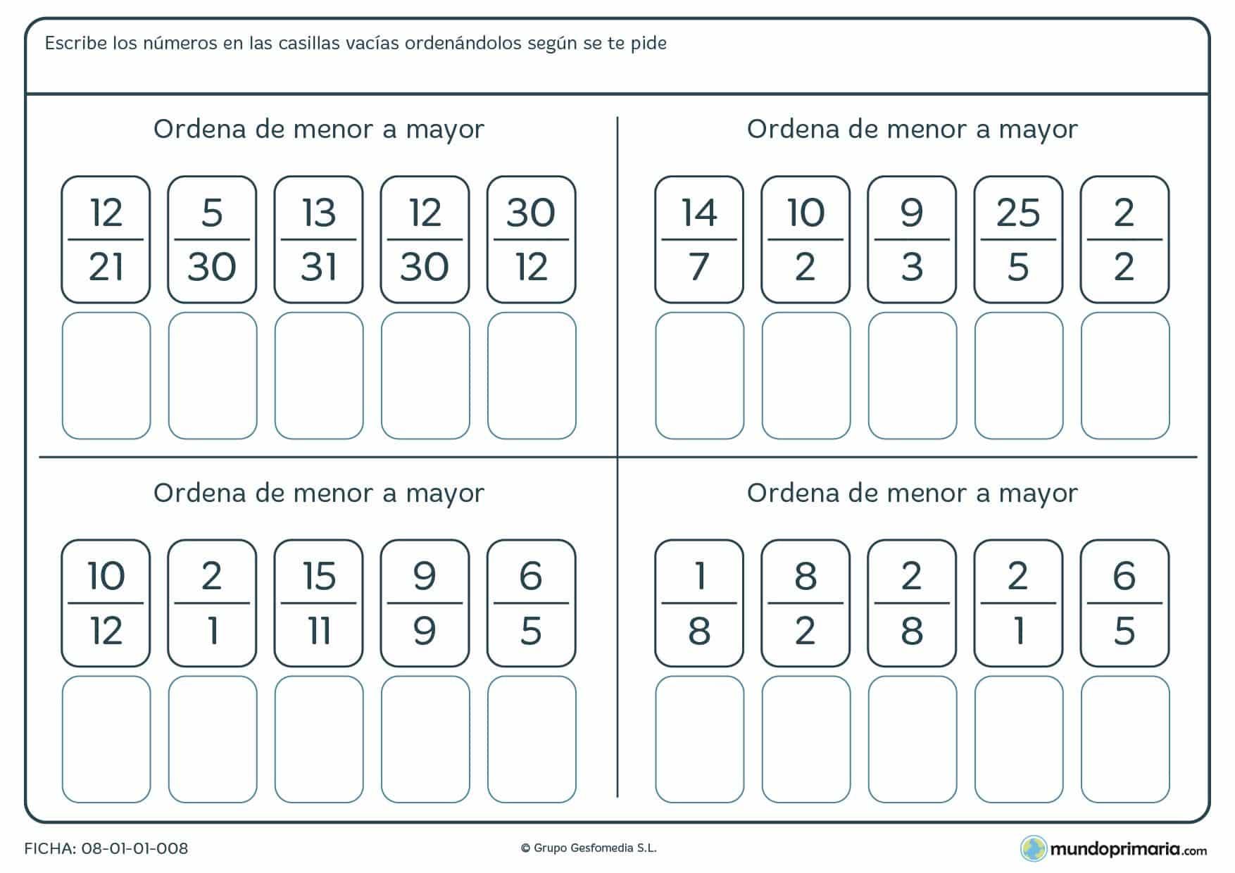 Ficha de ordenar fracciones de menor a mayor como te indica el enunciado, son 5 fracciones por ejercicio.