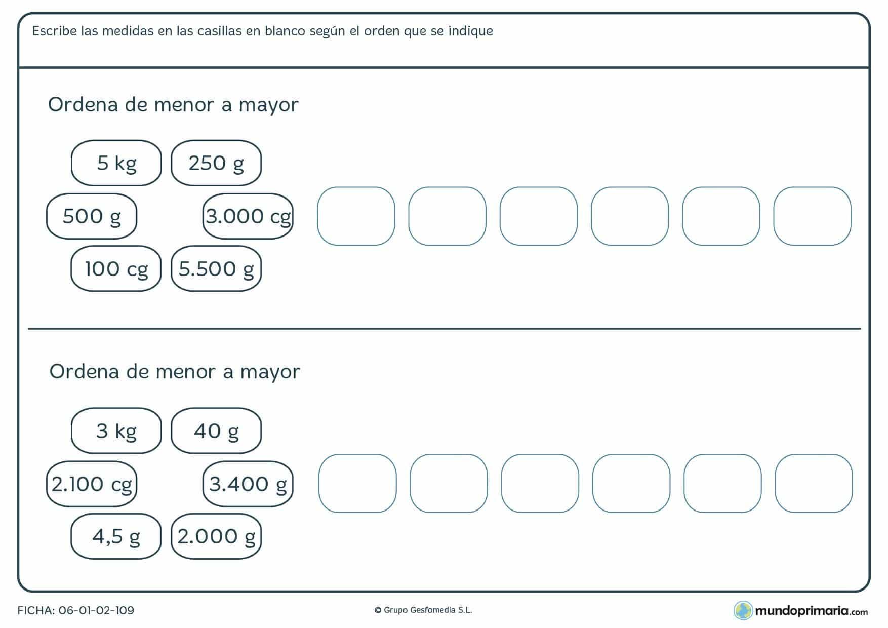 Ficha de ordenar pesos de menor a menor en los espacios en blanco.