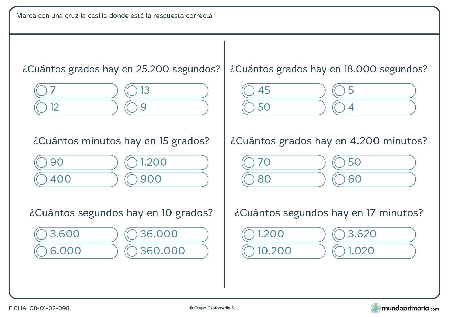 Ficha de pasar grados a minutos o a segundos marcando la respuesta correcta entre las 4 dadas.