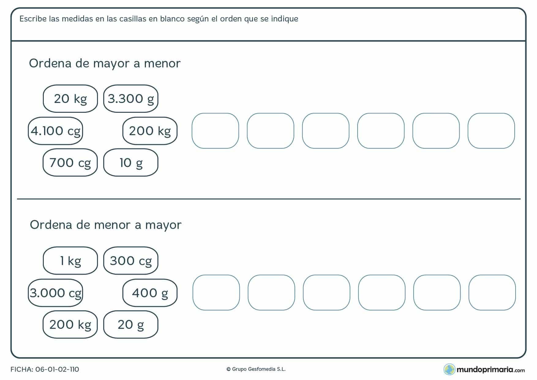 Ficha de pesos de mayor a menor colocando el peso correspondiente en cada casilla.
