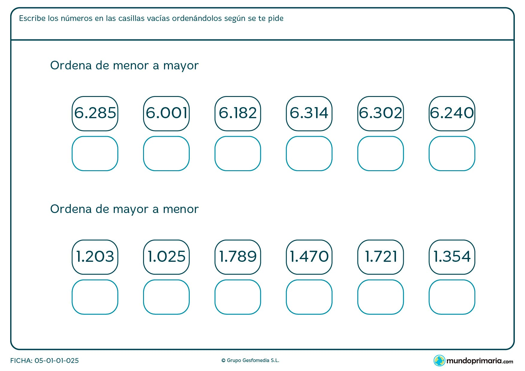 Ficha de poner en orden los números según su valor de más a menos y viceversa.