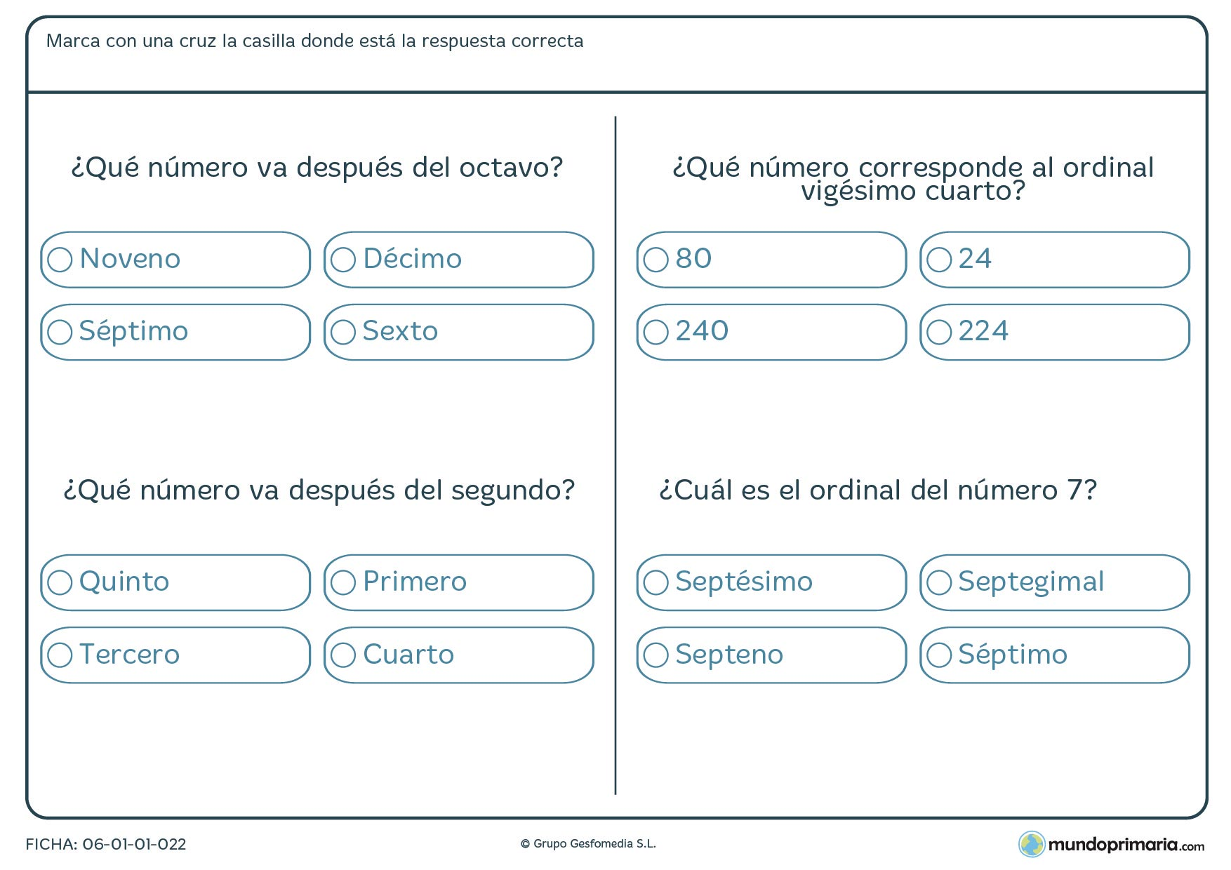 Ficha de posiciones de ordinales en la que has de marcar el número que va después del ordinal dado.