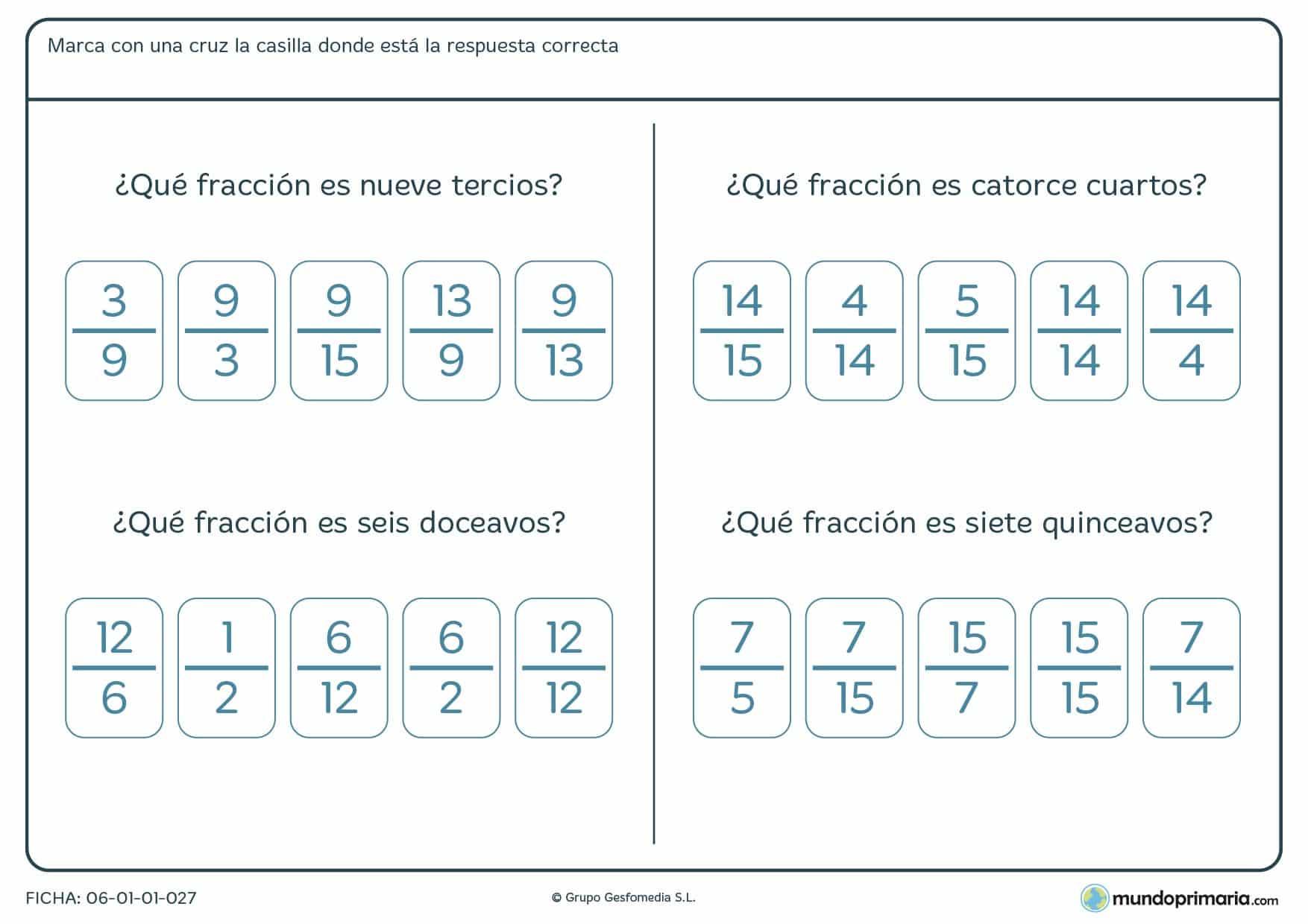 Ficha de qué fracción hablamos. Marca con una X la fracción numérica correspondiente a la del enunciado.