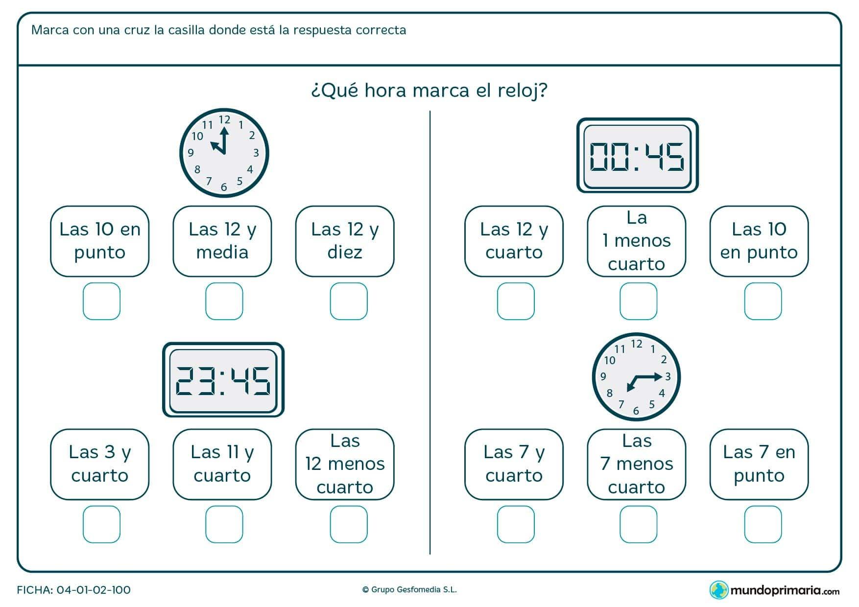 Ficha de relojes analógicos y digitales. Señala la casilla que marca la hora correcta del reloj de la imagen.