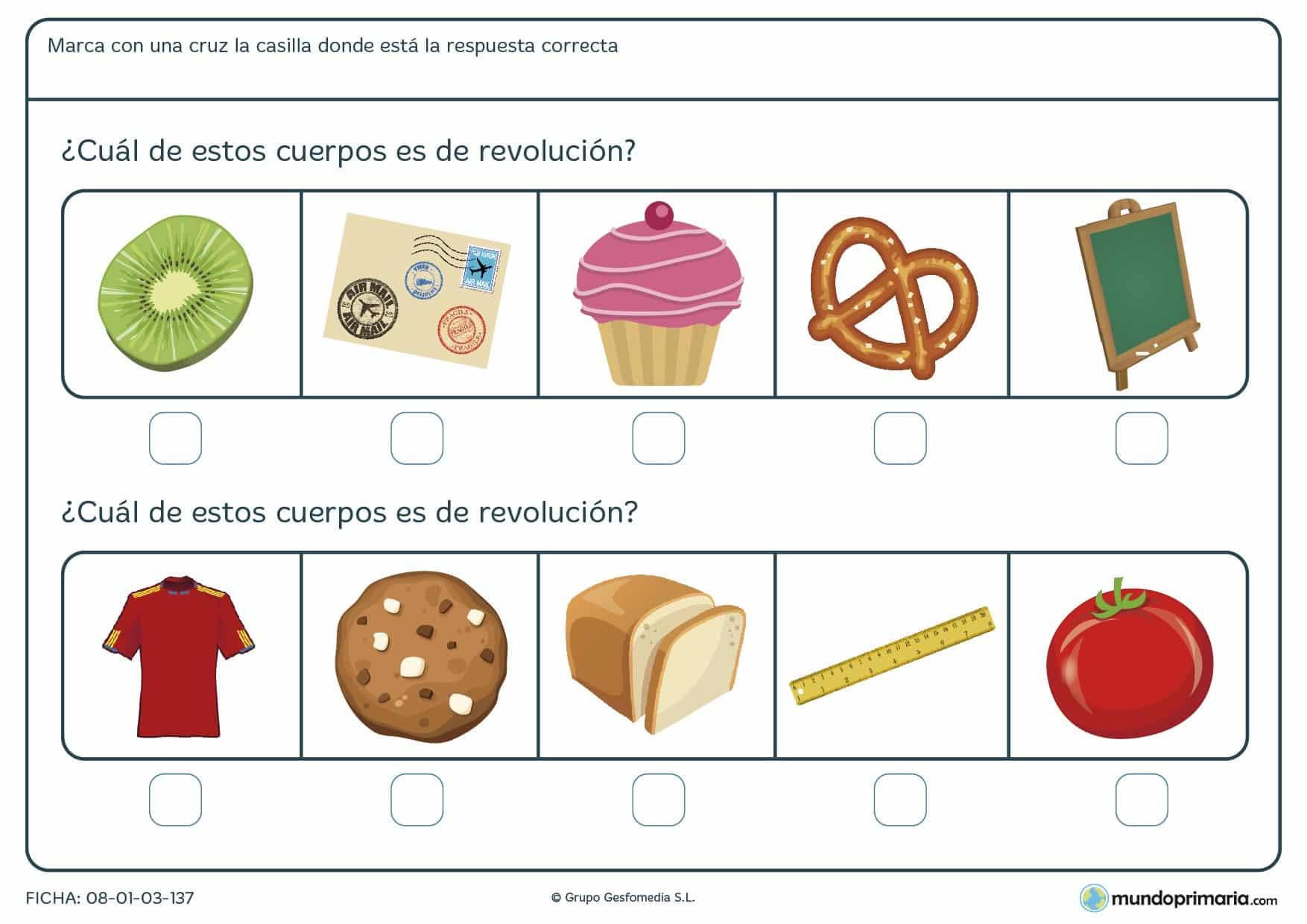 Ficha de sobre geométricos de revolución para poner una x en la casilla que se correponde con un cuerpo de revolución.