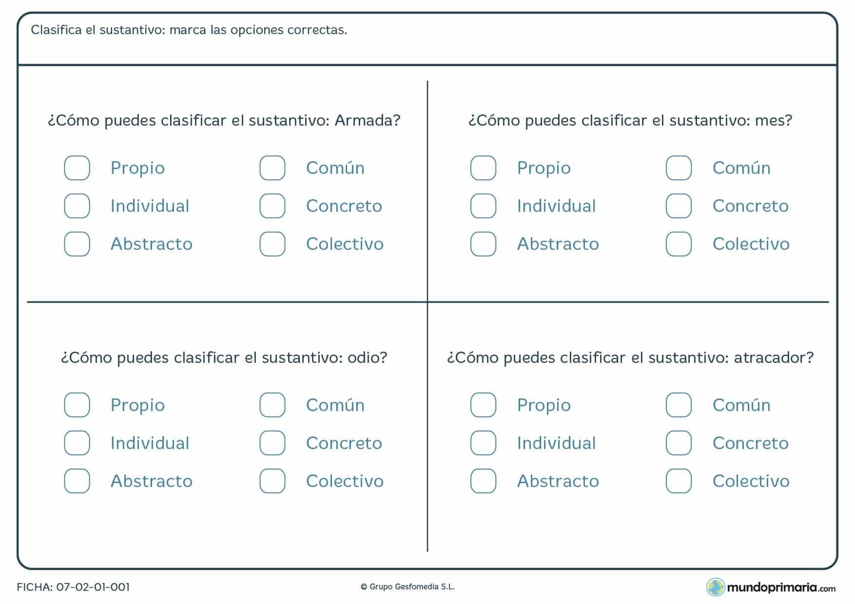 Ficha de tipos de sustantivos para niños de 5º de primaria en la que has de marcar la opción correcta sobre el sustantivo que te damos.