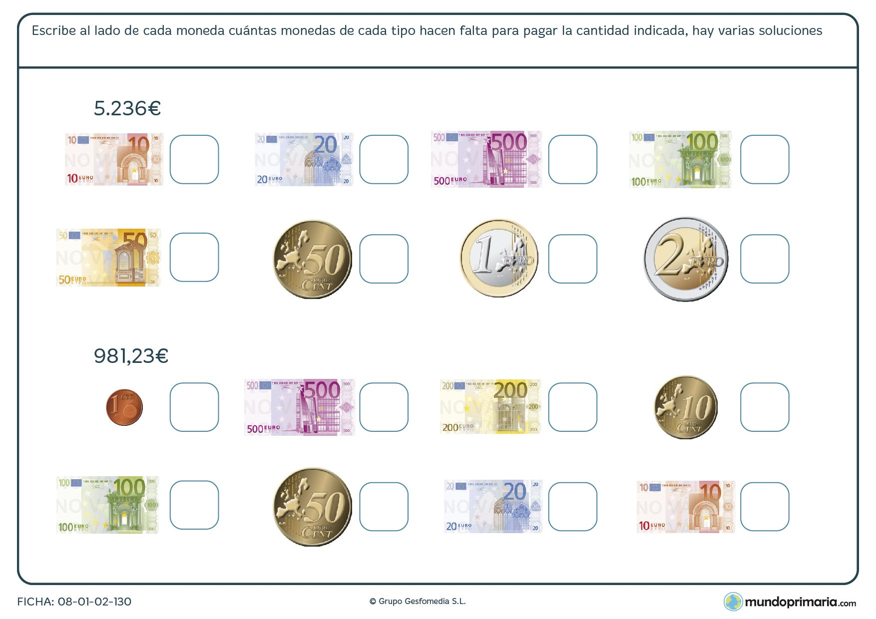 Ficha de usar billetes y la cantidad de ellos que necesitas para obtener el resultado final.