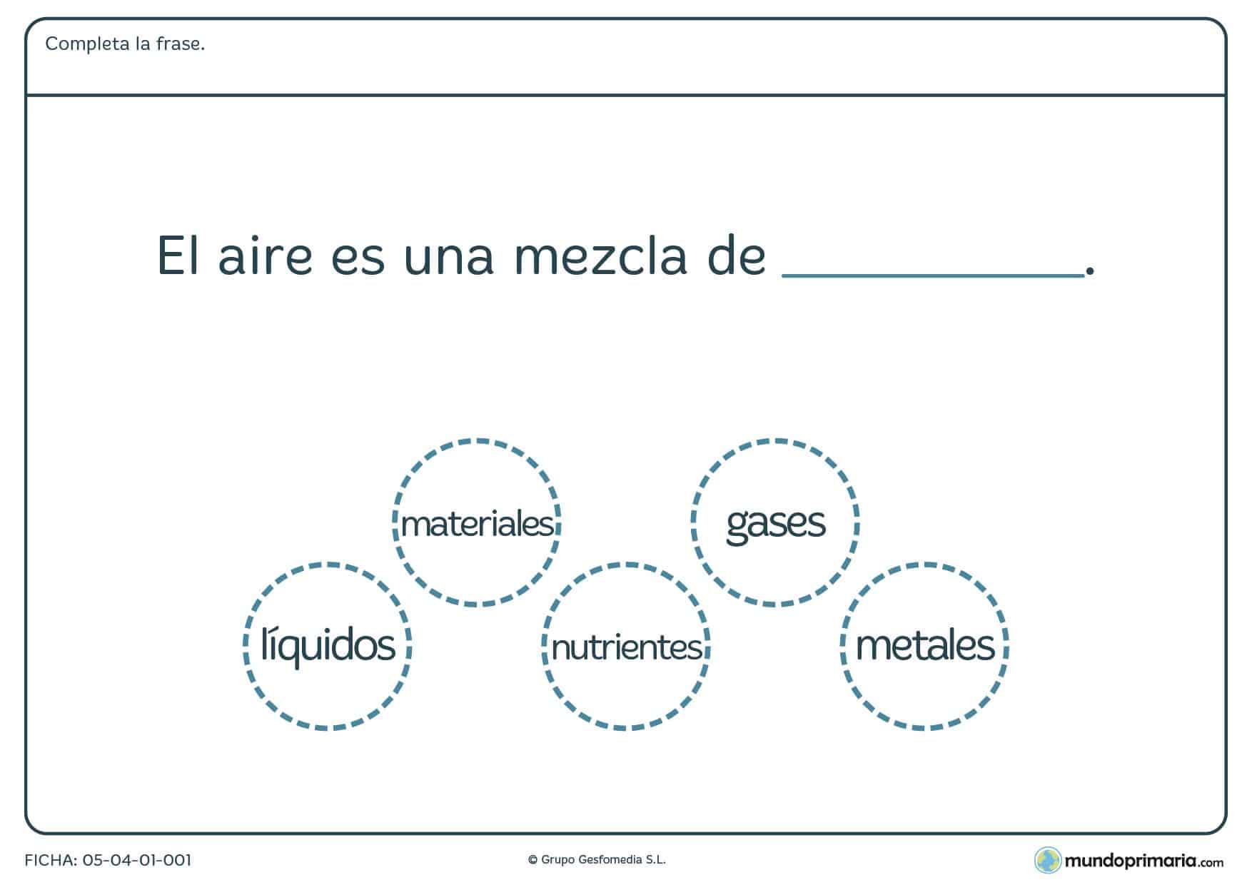Ficha del aire en la que debes completar una frase sobre el aire y su composición.