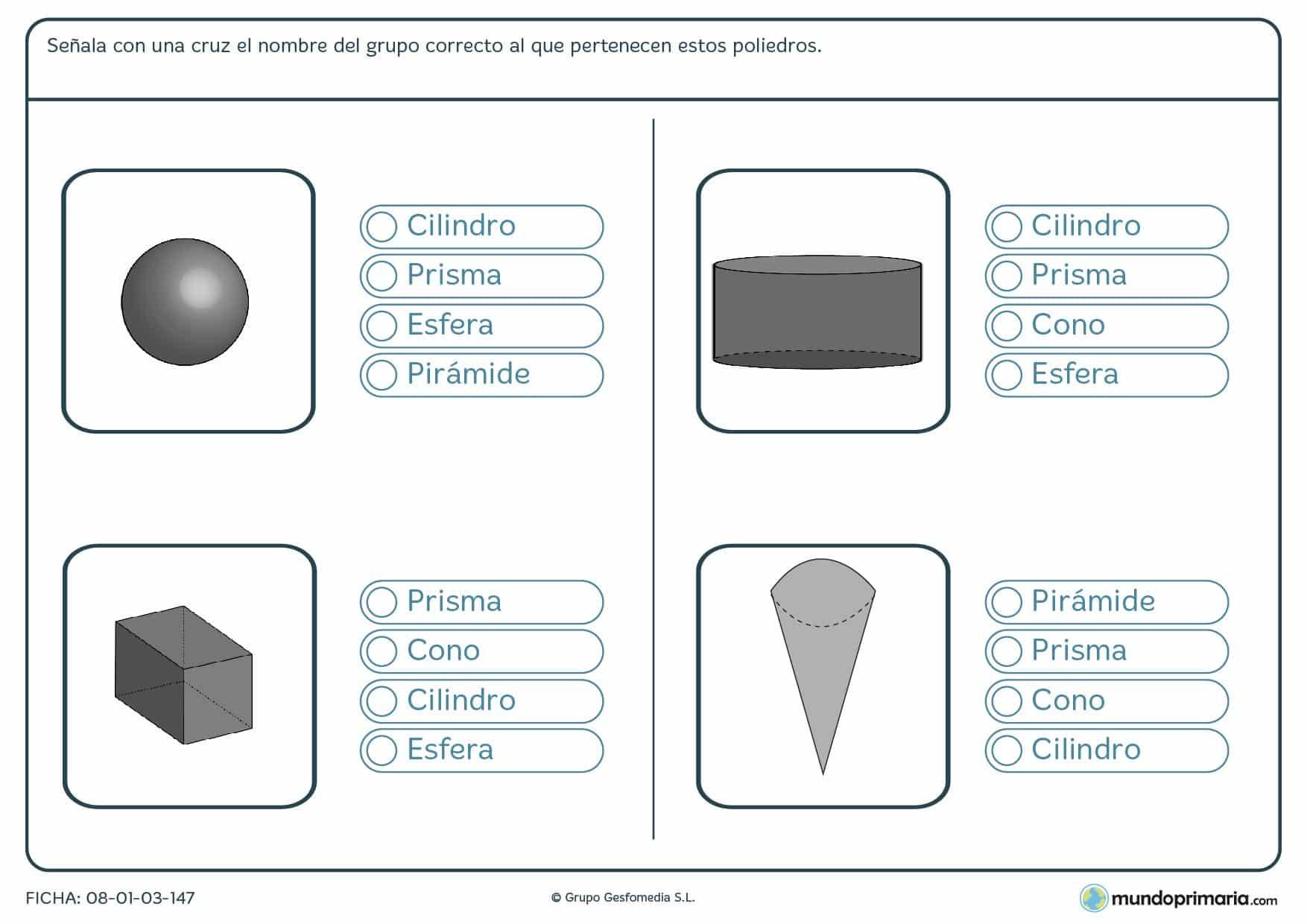 Ficha del poliedro correcto que has de marcar al grupo al que pertenece de entre las alternativas que te mostramos.