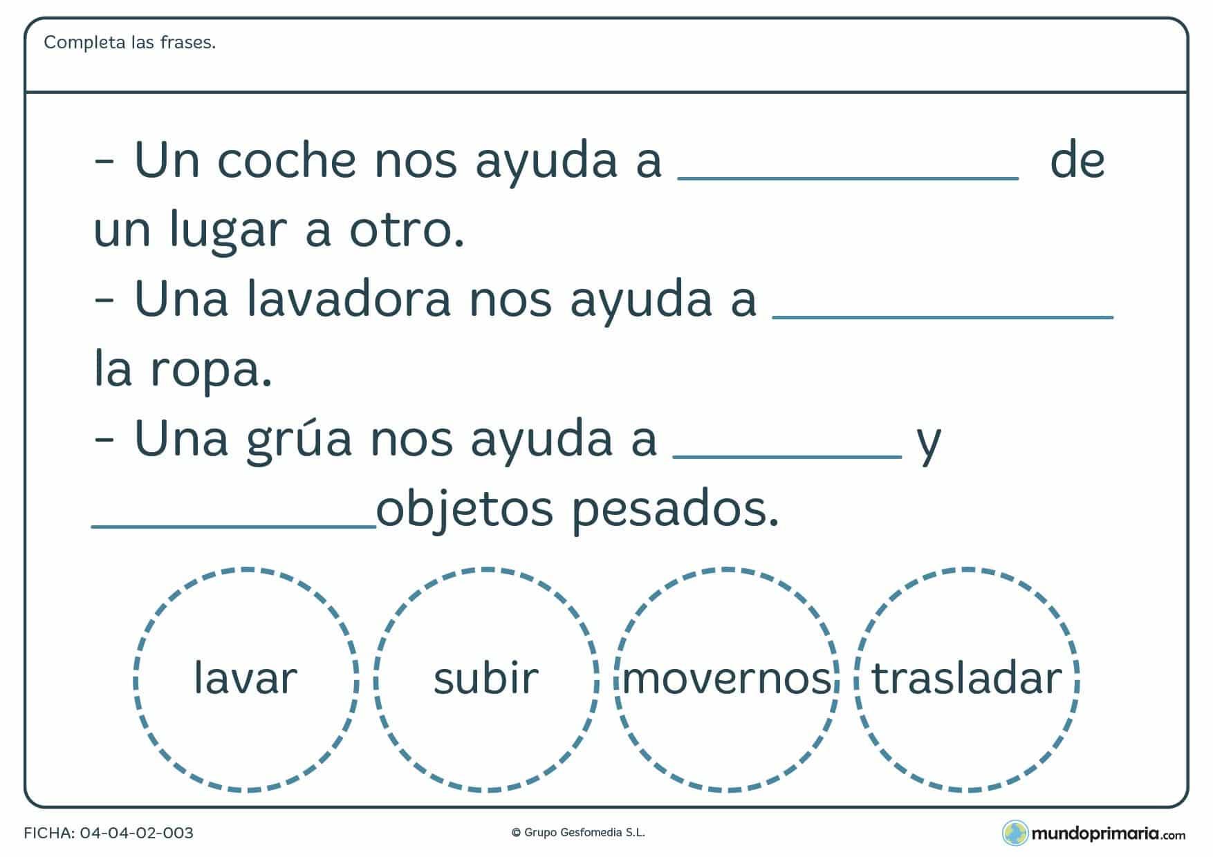 Ficha de funciones de máquinas en el que hay que completar las frases con el verbo correspondiente a la función de la máquina