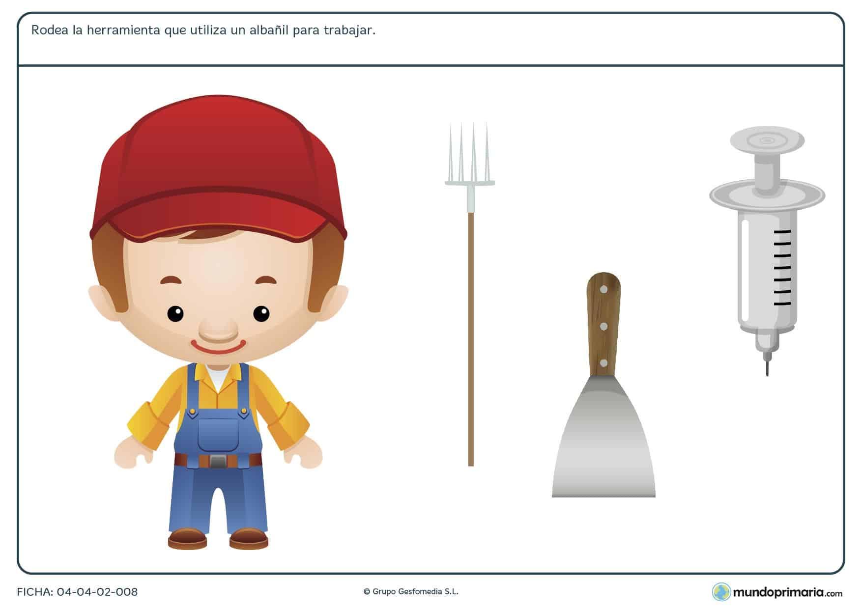 Ficha de herramientas del albañil en el que hay que rodear cúal de las herramientas proporcionadas utiliza el albañil para trabajar.